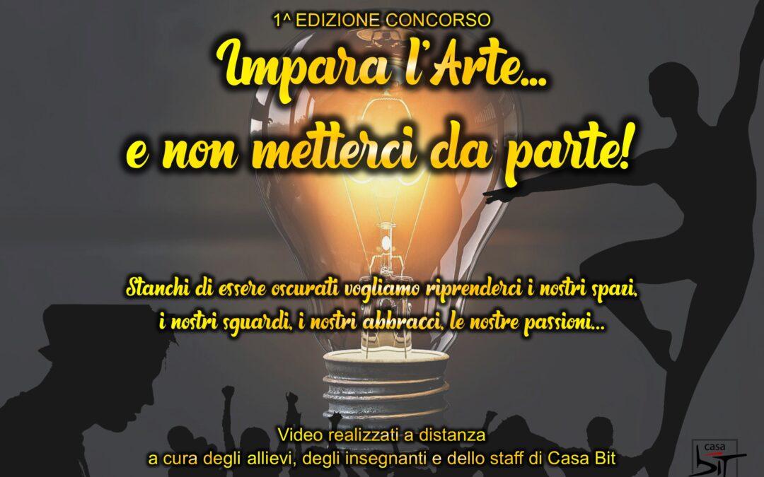 IMPARA L'ARTE E NON METTERCI DA PARTE